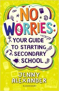 No Worries- Your guide to starting secondary school